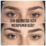 Será que preciso fazer micropigmentação?